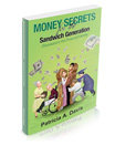 Money Secrets for the Sandwich Generation (Squeezed in the Financial Middle)